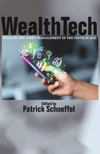 Wealth and Asset Management in the FinTech Age